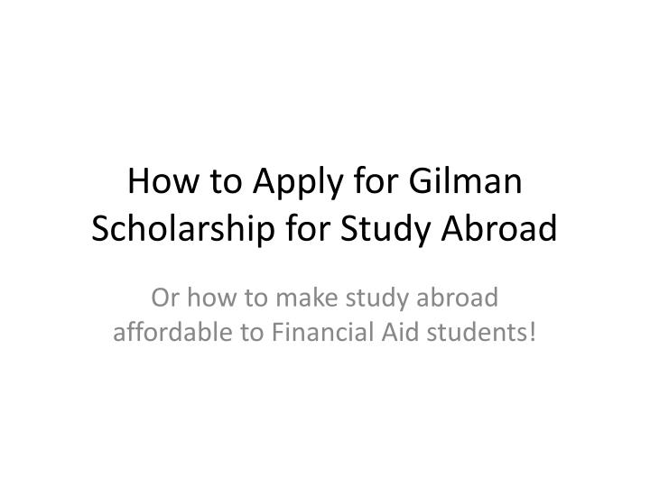 gilman scholarship follow on essay The gilman scholarship program strongly encourages students with disabilities to apply, i highly recommend disclosing your diagnosis in your personal statement essay if you feel comfortable doing so i also recommend addressing how you manage your disorder and any plans you have to address anxiety while you are abroad.
