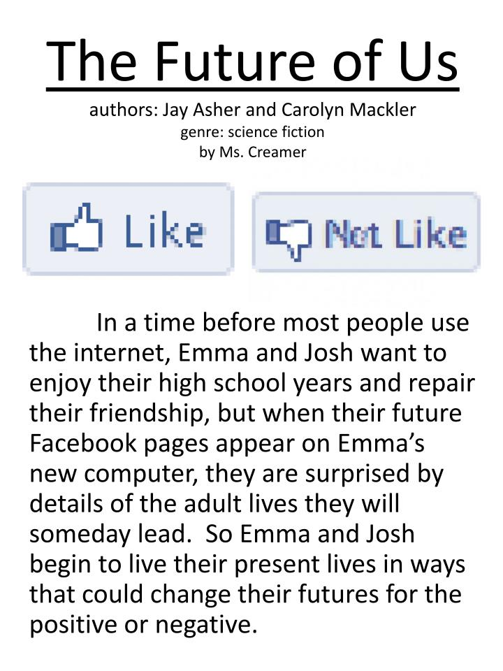 The future of us authors jay asher and carolyn mackler genre science fiction by ms creamer