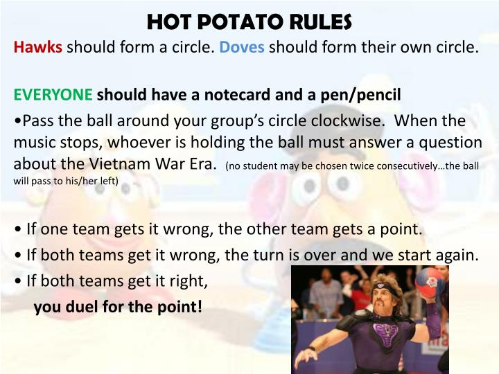 HOT POTATO RULES