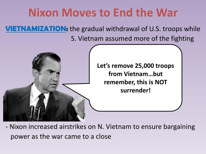 Nixon moves to end the war1