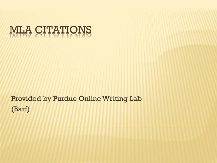 Provided by purdue online writing lab barf