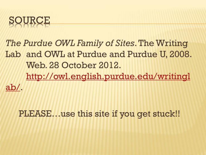 The Purdue OWL Family of Sites