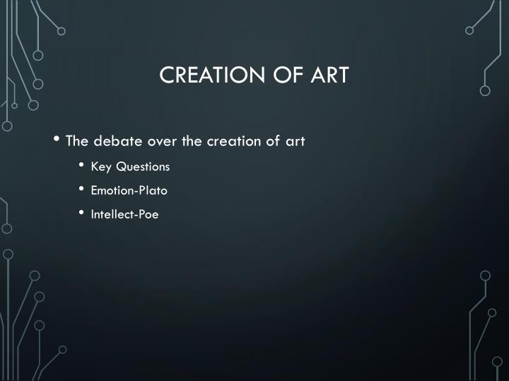 Creation of art