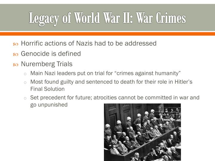 Legacy of World War II: War Crimes