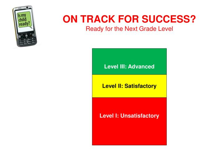 ON TRACK FOR SUCCESS?
