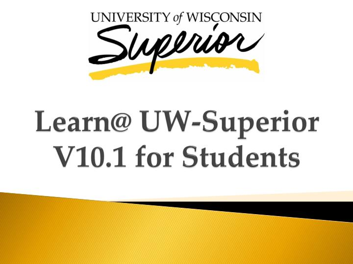 learn@ uw superior v10 1 f or students n.