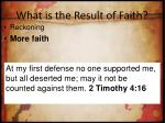 what is the result of faith