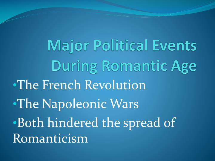 Major Political Events During Romantic Age