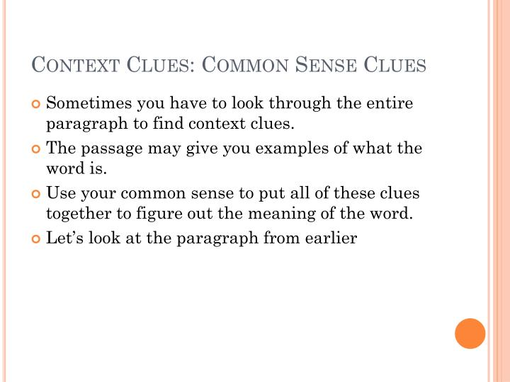 Context Clues: Common Sense Clues