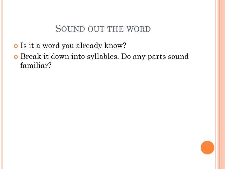 Sound out the word