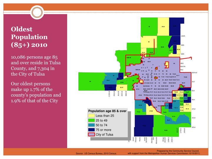 Oldest Population (85+) 2010