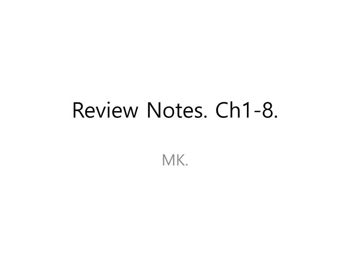 review notes ch1 8 n.