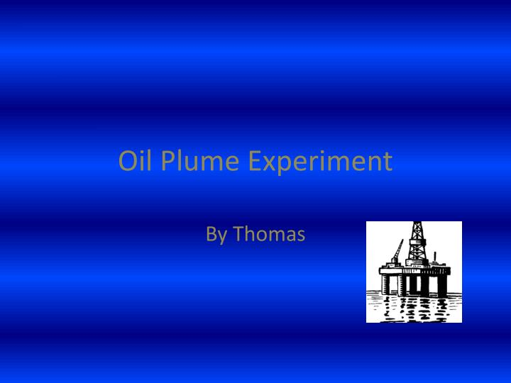oil plume experiment n.
