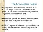 the army enters politics