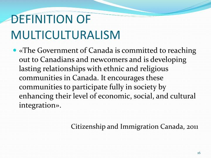 DEFINITION OF MULTICULTURALISM