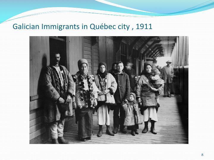 Galician Immigrants in Québec city , 1911