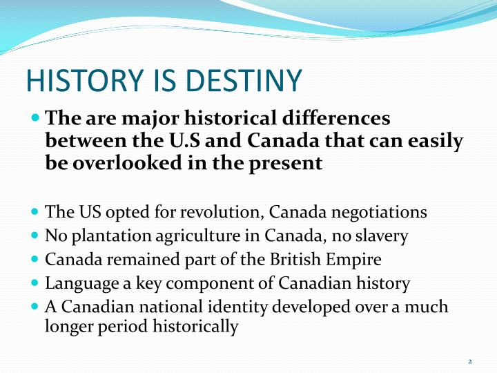 History is destiny