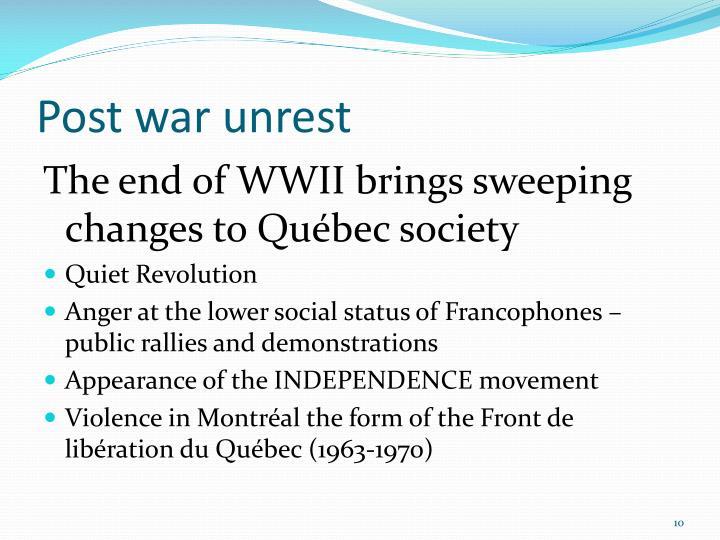 Post war unrest