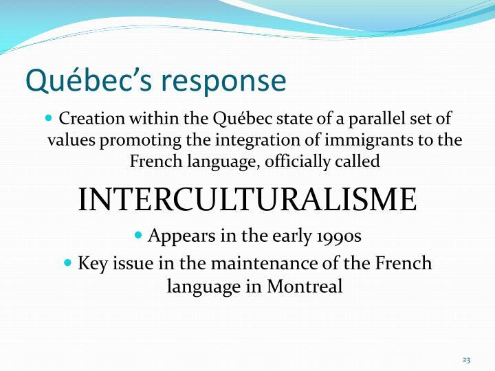Québec's response