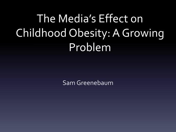 how advertising affect children obesity Effects of advertising on children:  advertisements indirectly affect the behavior  statistics show that the rate of obesity in kids below the age of 5 has.
