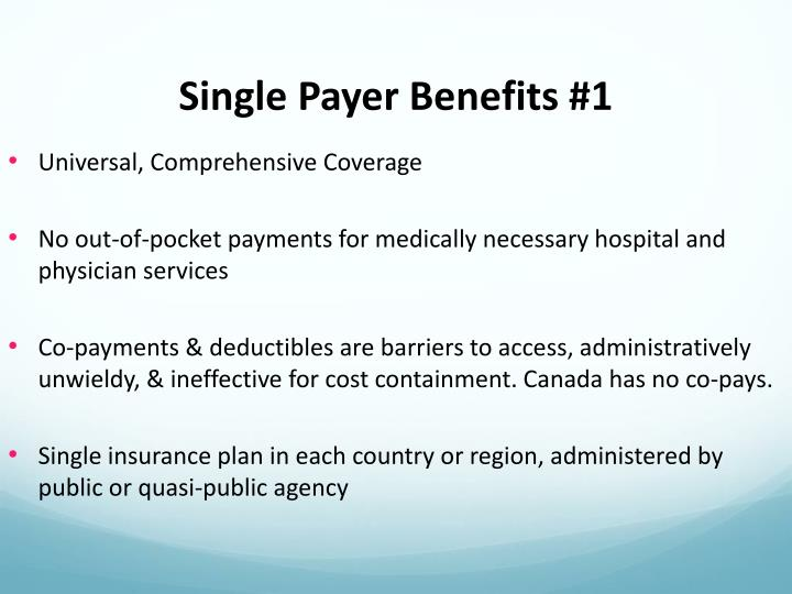 Single Payer Benefits #1