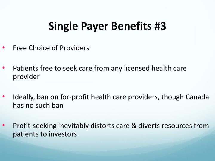 Single Payer Benefits #3