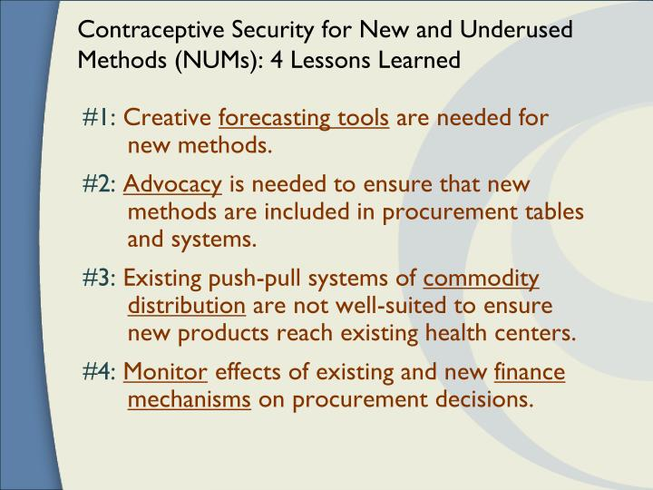 Contraceptive Security for New and Underused Methods (NUMs): 4 Lessons Learned