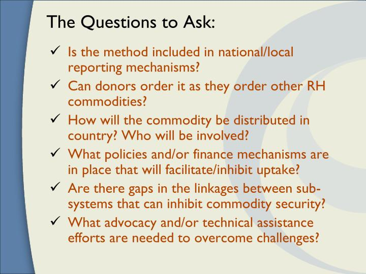 The Questions to Ask: