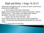 elijah and elisha 1 kings 19 19 21
