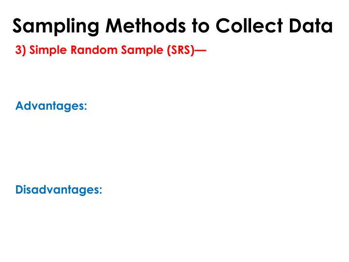 Sampling Methods to Collect Data