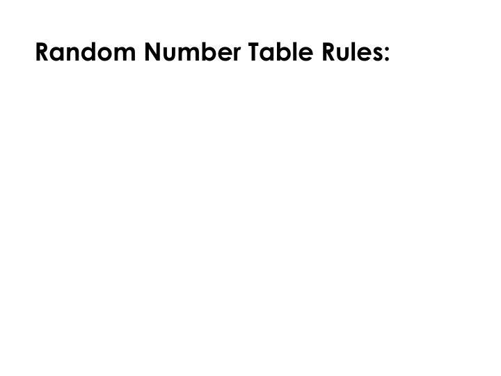 Random Number Table Rules: