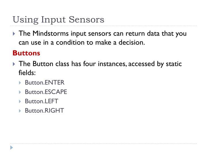 Using Input Sensors