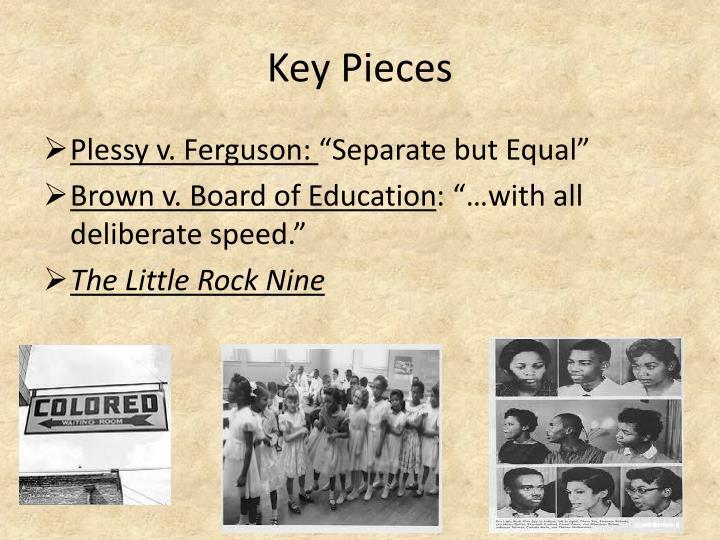 Key Pieces