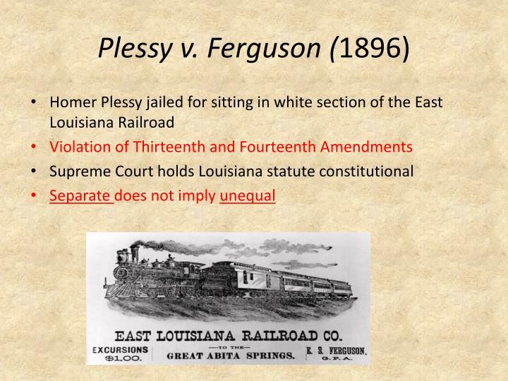 Plessy v. Ferguson (