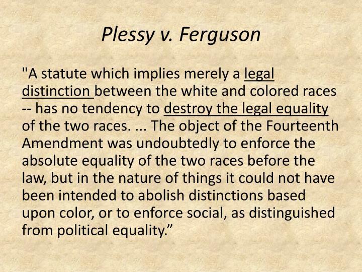 Plessy v. Ferguson