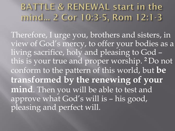 BATTLE & RENEWAL start in the mind... 2