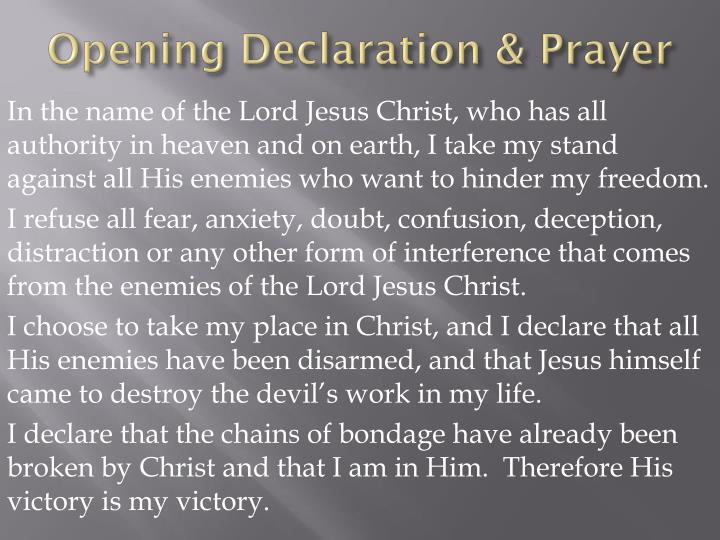 Opening Declaration & Prayer