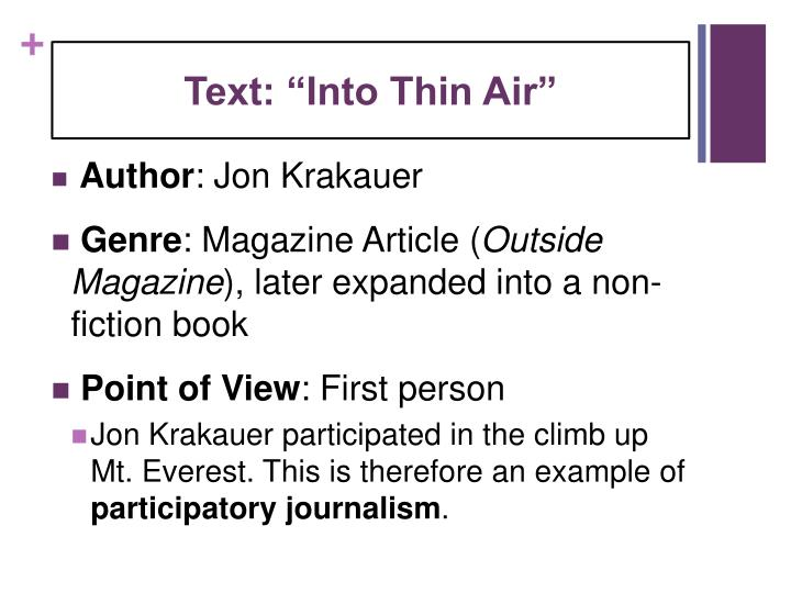 into thin air paper This paper reviews jon krakauer's into thin air, which is about mountain climbing as a metaphor for successful business management.