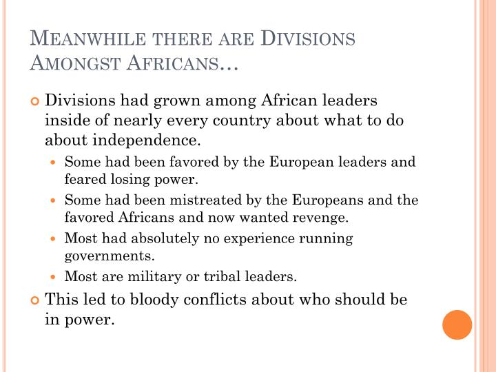 Meanwhile there are Divisions Amongst Africans…