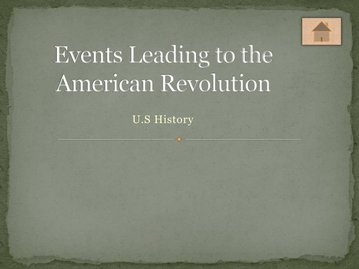 events leading to the american revolution n.