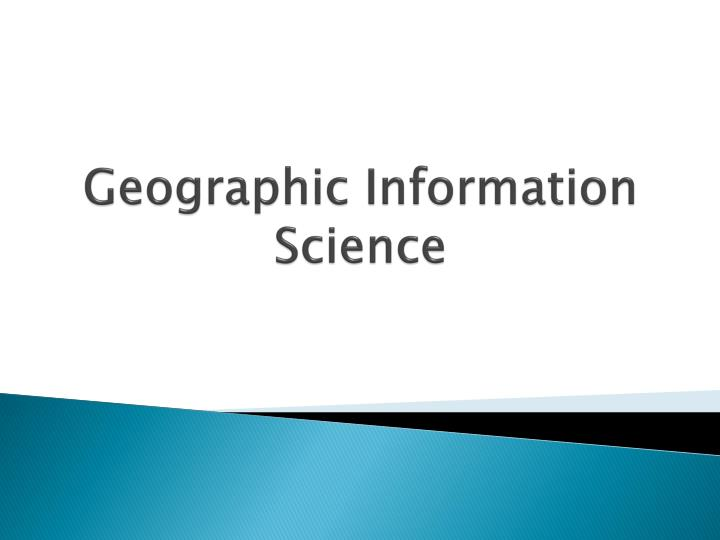 geographic information science n.