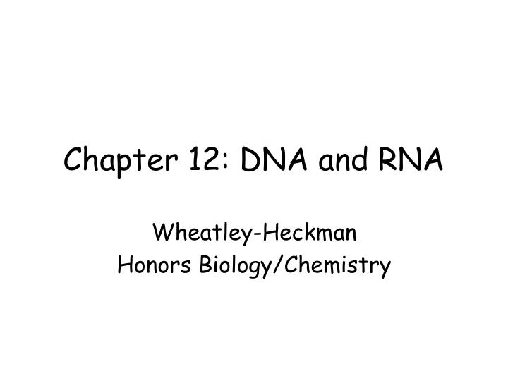 chapter 12 dna and rna n.