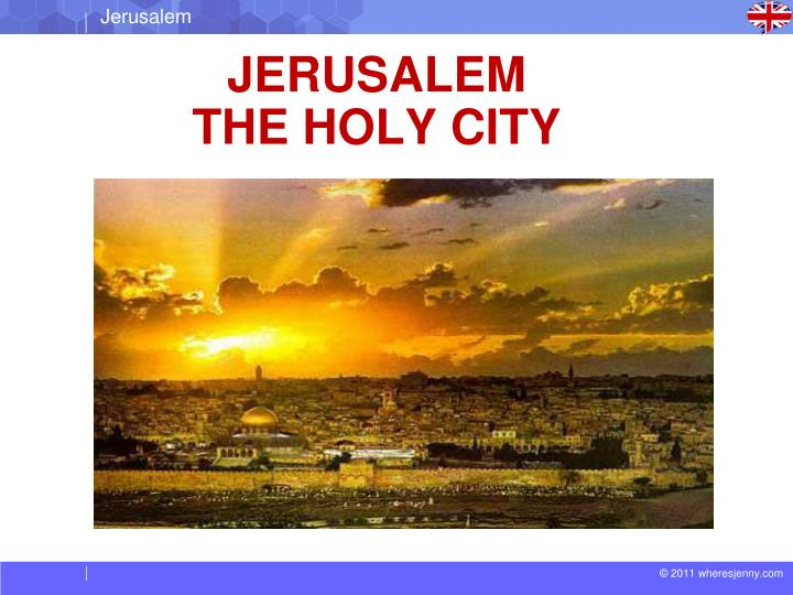 Jew Detector: JERUSALEM THE HOLY CITY PowerPoint Presentation