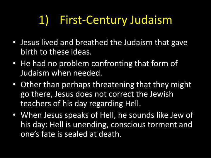 1)First-Century Judaism