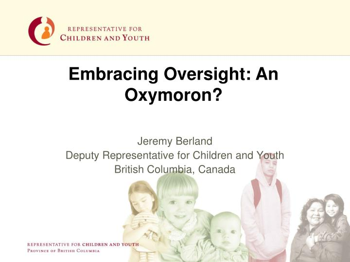 jeremy berland deputy representative for children and youth british columbia canada n.