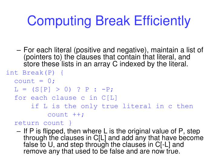 Computing Break Efficiently