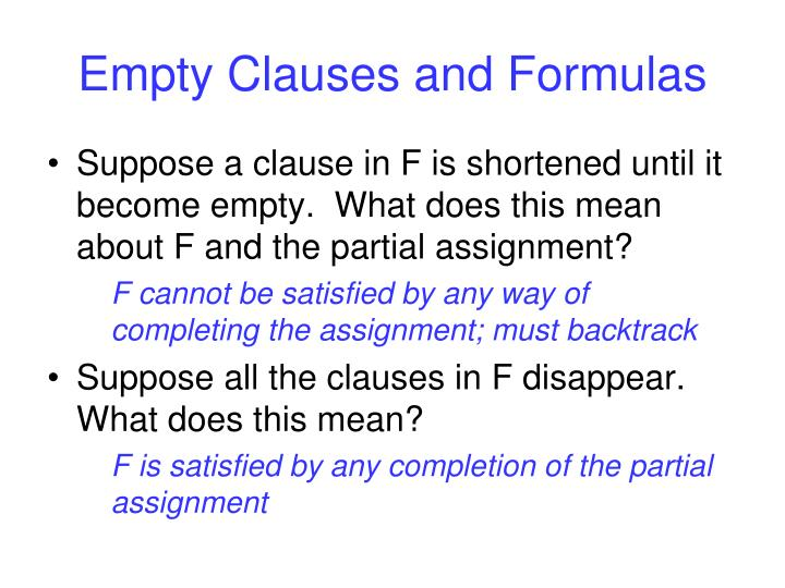 Empty Clauses and Formulas