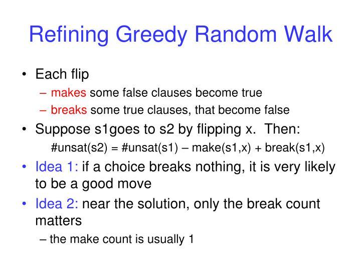 Refining Greedy Random Walk
