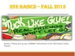 252 basics fall 2013