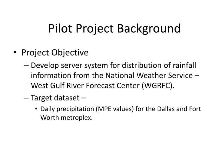 Pilot Project Background
